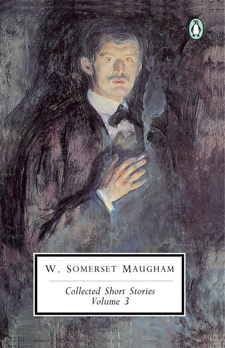 Maugham: Collected Short Stories