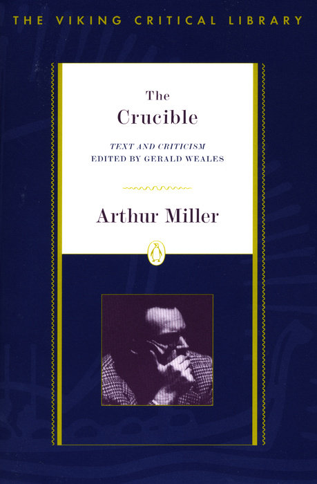 an interpretation of arthur millers the crucible