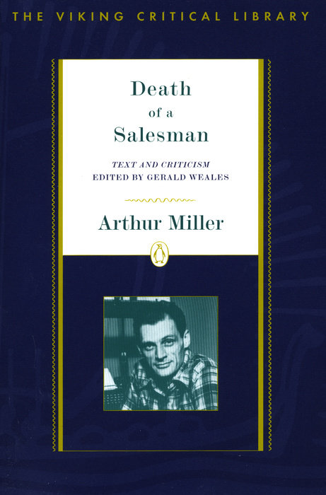 arthur millers death of a salesman as Get help on 【 arthur miller's death of a salesman essay 】 on graduateway ✅ huge assortment of free essays & assignments ✅ the best writers death of a salesman is the tragic story of the patriarch of the loman family willy loman lives in fantasy, longing for wealth and success.