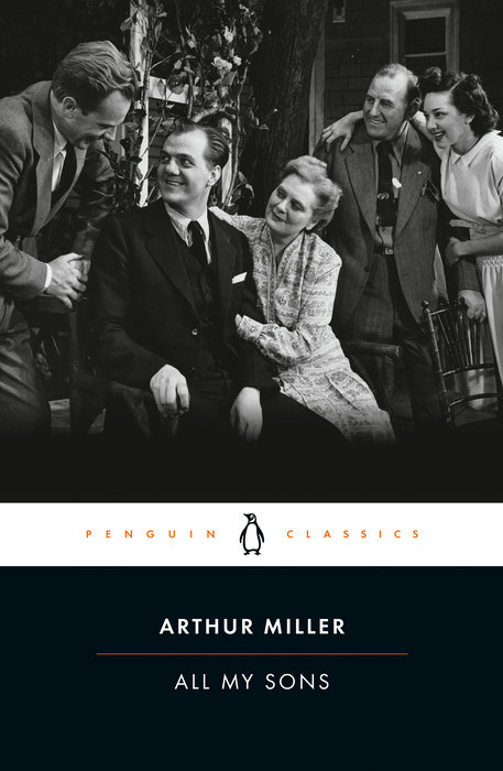 all my sons arthur miller american family life is corrupt