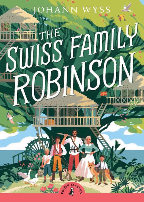 The Swiss Family Robinson (Abridged edition)