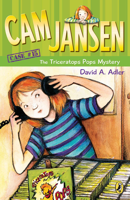 Cam Jansen: the Triceratops Pops Mystery #15