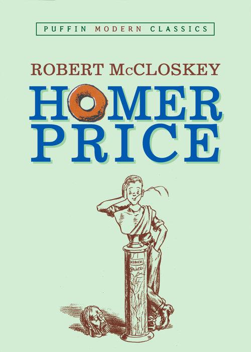Homer Price (Puffin Modern Classics)