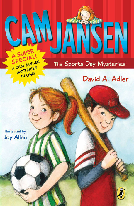 Cam Jansen: Cam Jansen and the Sports Day Mysteries