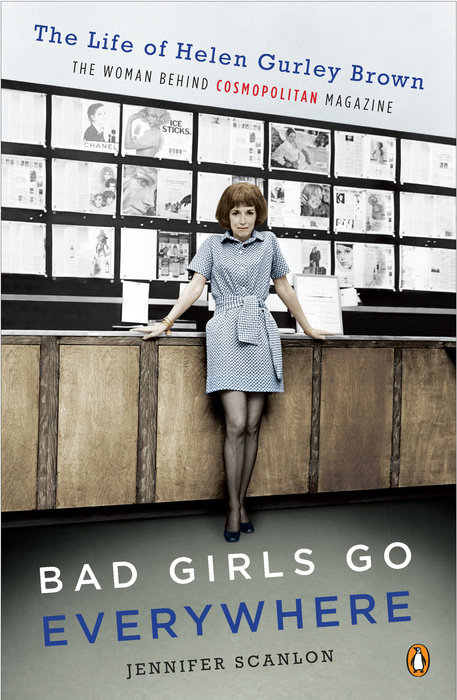 Bad Girls Go Everywhere by Jennifer Scanlon