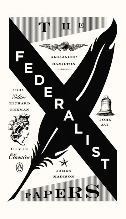 The Federalist Papers by Alexander Hamilton & James Madison & John Jay