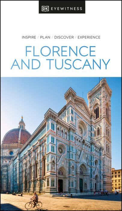 DK Eyewitness Florence and Tuscany