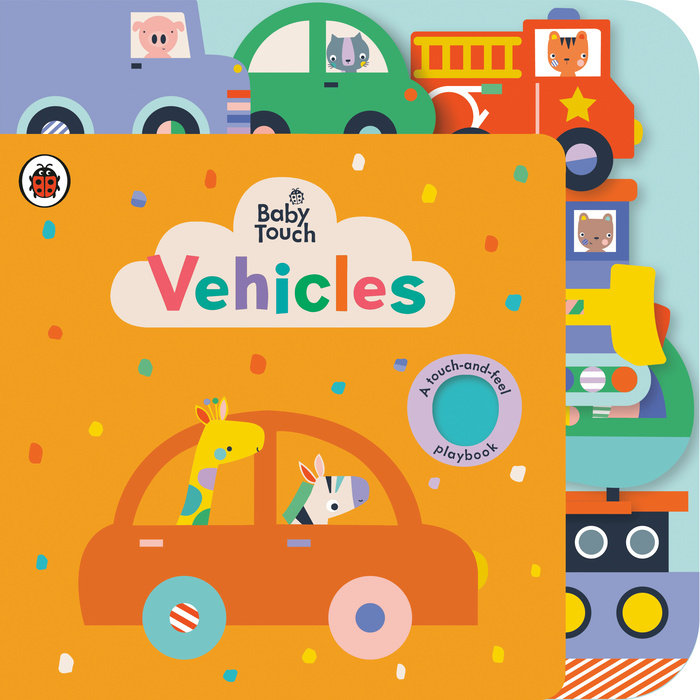 Vehicles: A Touch-and-Feel Playbook