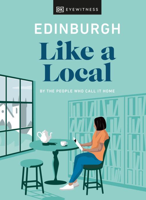 Edinburgh Like a Local