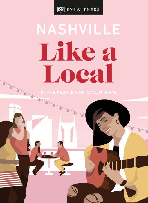 Nashville Like a Local