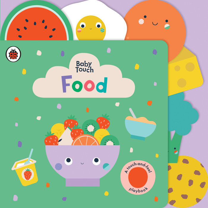 Food: A Touch-and-Feel Playbook