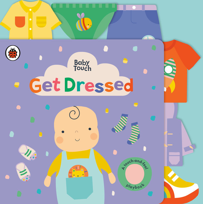 Get Dressed: A Touch-and-Feel Playbook