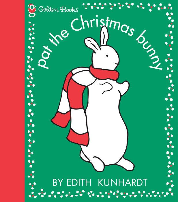 Pat the Christmas Bunny (Pat the Bunny)