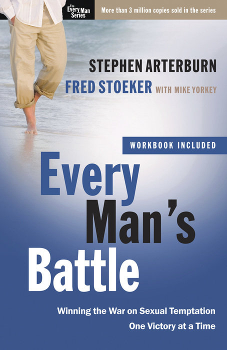 Every Mans Battle By Stephen Arterburn Fred Stoeker Waterbrook