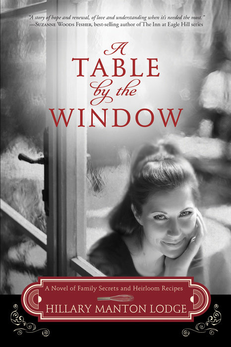 A Table by the Window by Hillary Manton Lodge