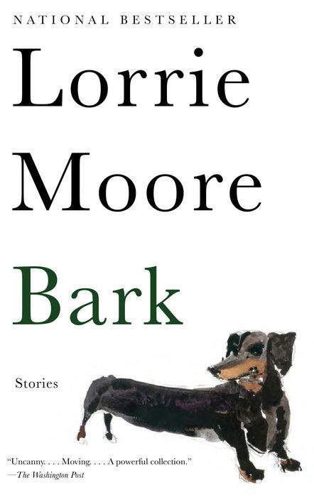 Bark by Lorrie Moore