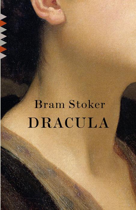 DRACULA by Bram Stoker & Bram Stoker