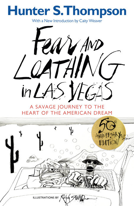Fear and Loathing in Las Vegas by Hunter S. Thompson