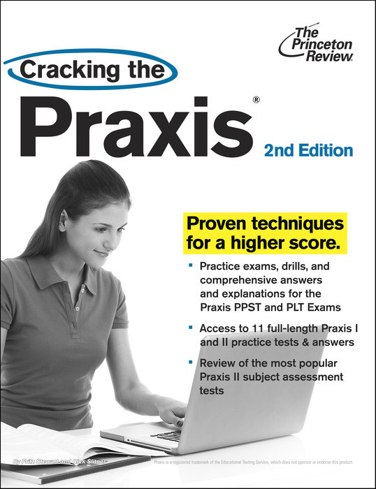 Cracking the Praxis, 2nd Edition