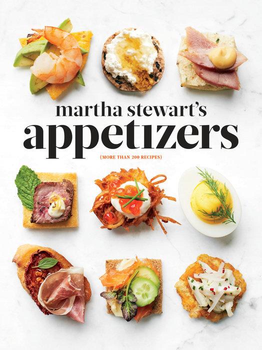Martha Stewart's Appetizers