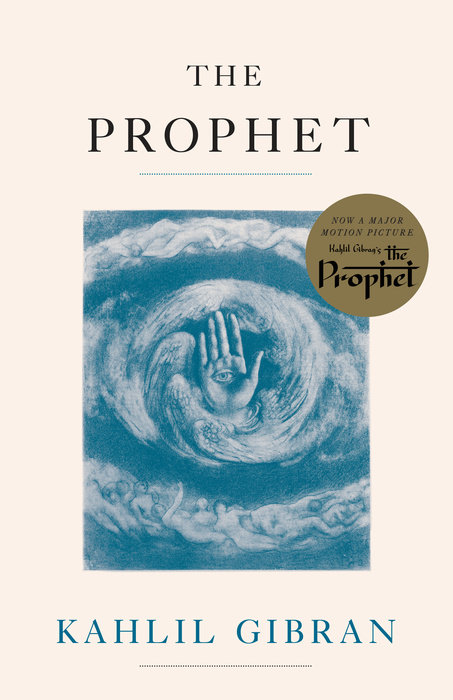 an analysis of the book the prophet by kahlil gibran Khalil gibran: khalil gibran jubrān khalīl jubrān, kahlil gibran, khalil khalil gibran and has been cited as a major influence on gibran's the prophet.