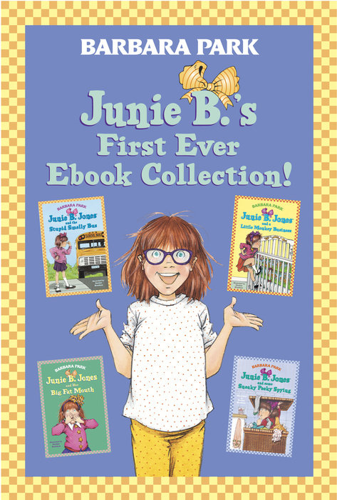 Junie B.'s First Ever Ebook Collection!