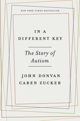 In a Different Key by John Donvan & Caren Zucker
