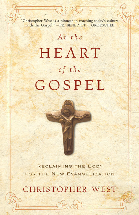 At the Heart of the Gospel
