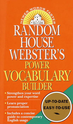 Random House Webster's Power Vocabulary Builder