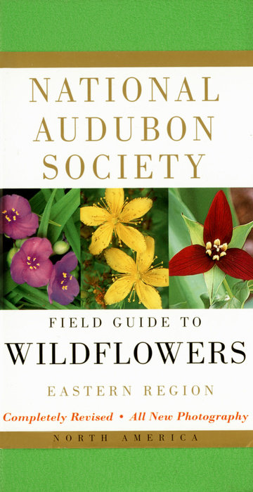 National Audubon Society Field Guide to North American Wildflowers--E