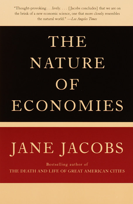 """an analysis of the book cities and wealth of nations by jane jacobs The prophecies of jane jacobs wrote about higgins in cities and the wealth of nations the road not taken,"""" originally published in the atlantic in."""