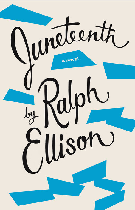 Juneteenth / Three Days Before the Shooting by Ralph Ellison