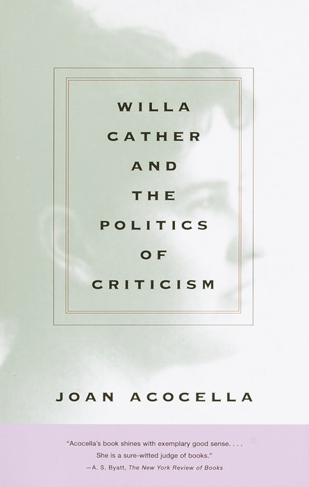 Willa Cather and the Politics of Criticism