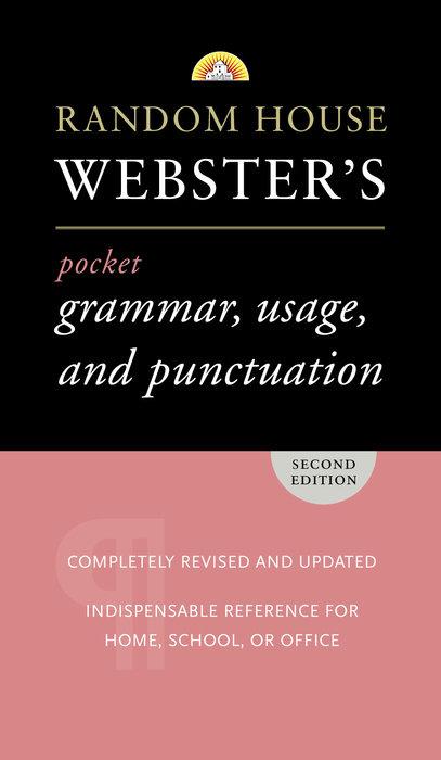 Random House Webster's Pocket Grammar, Usage, and Punctuation