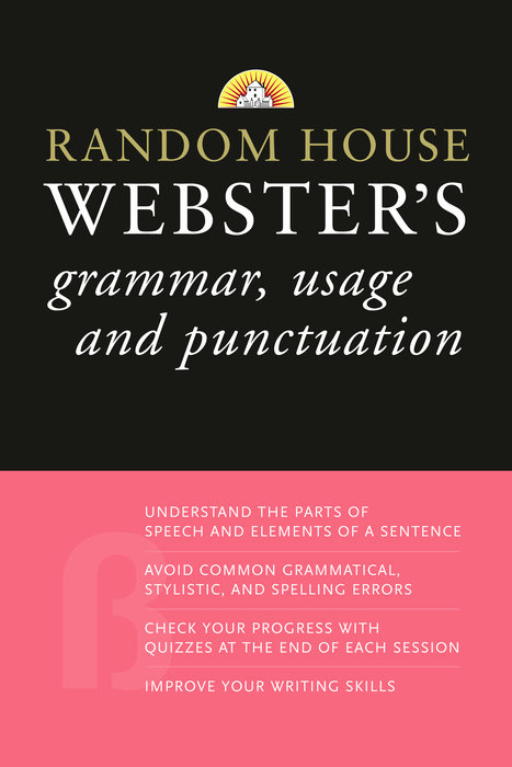 Random House Webster's Grammar, Usage, and Punctuation