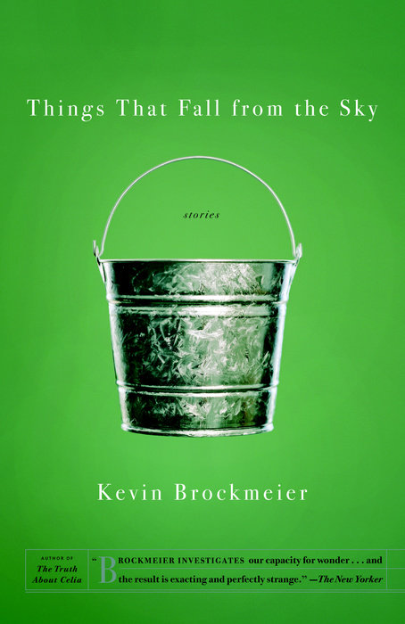 the end to all things in the ceiling by kevin brockmeier The sky is falling, the world is ending, and rumpelstiltskin is going to pieces in this intriguing but unfulfilling debut collection arkansas-based brockmeier won a 2000 o henry award for the opening story, these hands, about a 34-year-old male babysitter who grows ever more obsessed with.