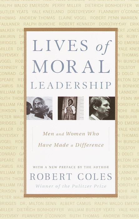 Lives of Moral Leadership