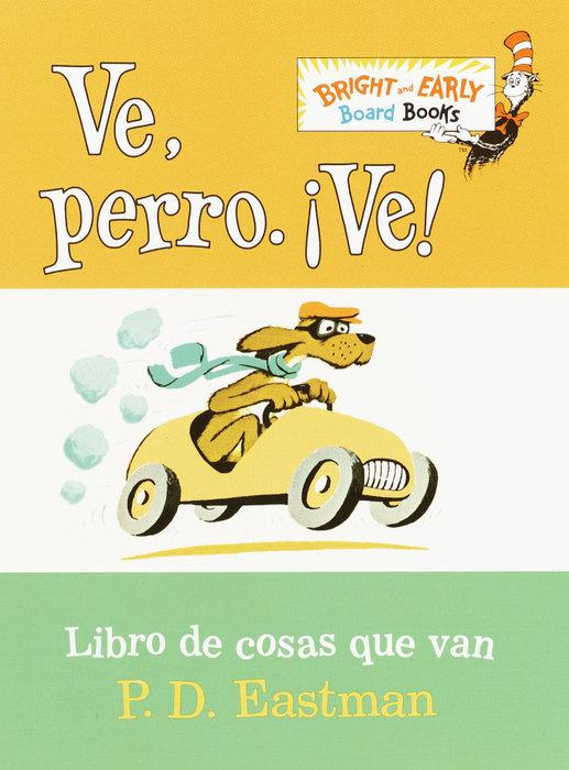 Ve, Perro. Ve! (Go, Dog. Go! Spanish Edition)