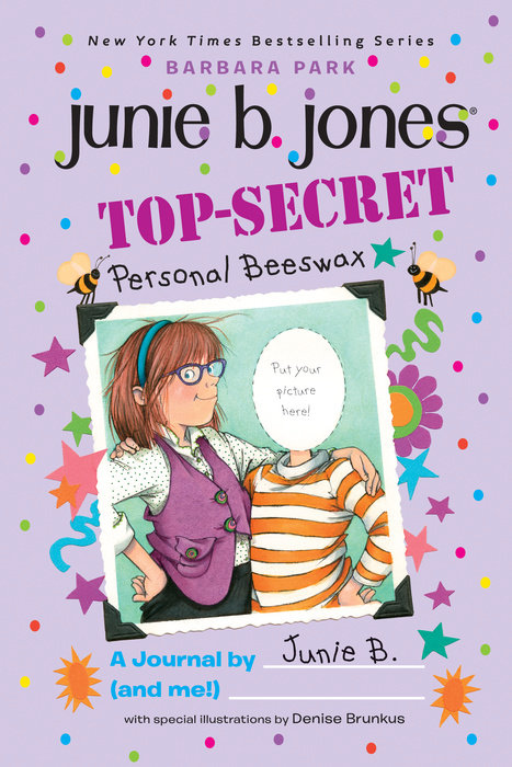 Top-Secret, Personal Beeswax: A Journal by Junie B. (and me!)