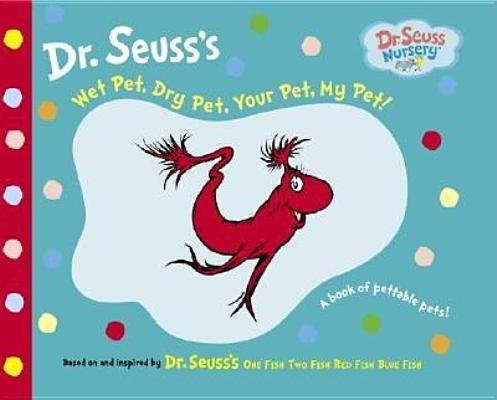 Wet Pet, Dry Pet, Your Pet, My Pet