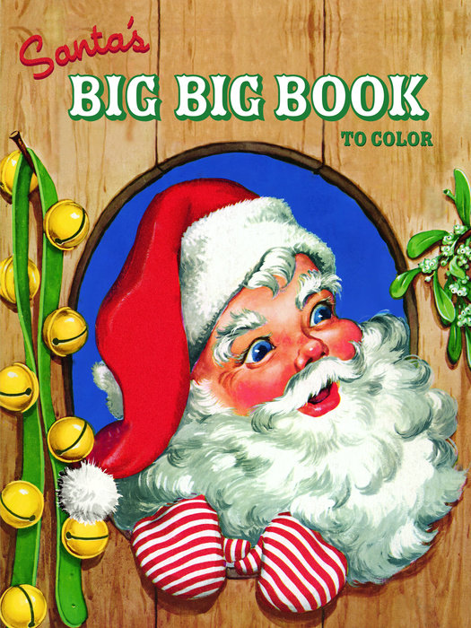 Santa's Big Big Book to Color