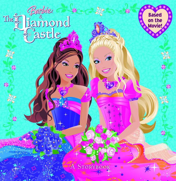 Barbie and the Diamond Castle: A Storybook (Barbie)