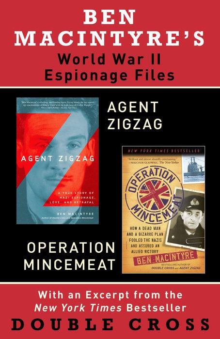 Ben Macintyre's World War II Espionage Files
