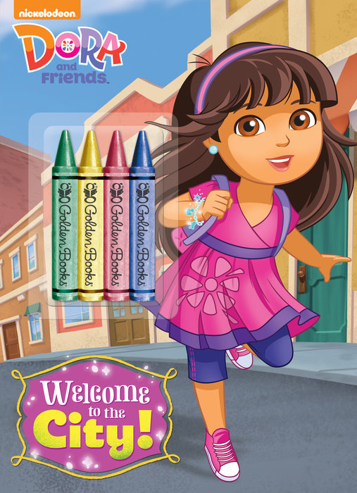 Welcome to the City! (Dora and Friends)