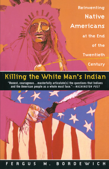 Killing the White Man's Indian
