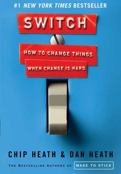 Switch by Chip Heath & Dan Heath