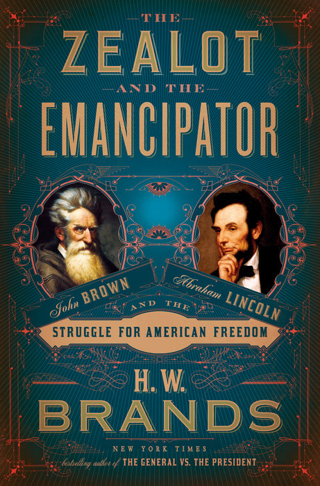 The Zealot and the Emancipator