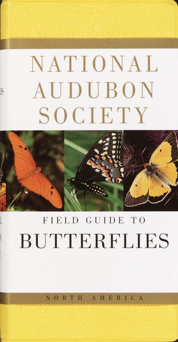 National Audubon Society Field Guide to Butterflies