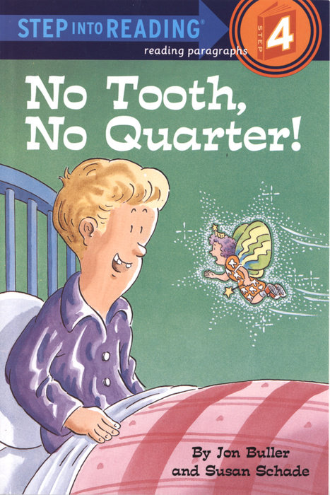 No Tooth, No Quarter!