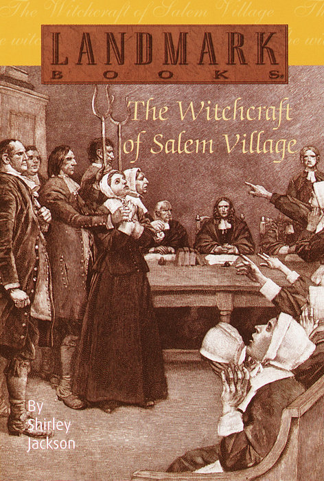 The Witchcraft of Salem Village